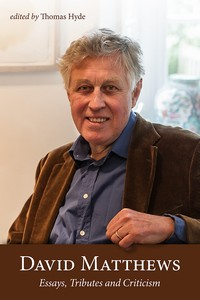 David Matthews_ Essays_Tributes_and_Criticism